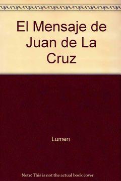 portada El Mensaje de Juan de La Cruz