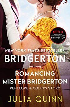 portada Romancing Mister Bridgerton: Bridgerton (Bridgertons, 4)