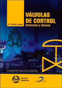 portada Válvulas de Control: Selección y Cálculo