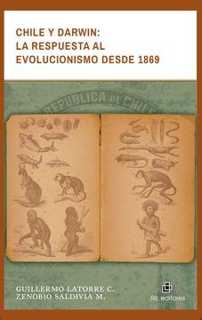 portada Chile y Darwin: La Respuesta al Evolucionismo Desde 1869