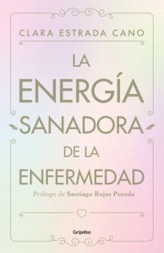 portada La Energia Sanadora de la Enfermedad