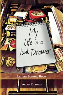 portada My Life is a Junk Drawer: Let the Sorting Begin: Volume 1 (Junk Drawer Life)