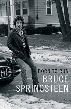 portada Born to run (Edición en Lengua Española): Memorias (Literatura Random House)