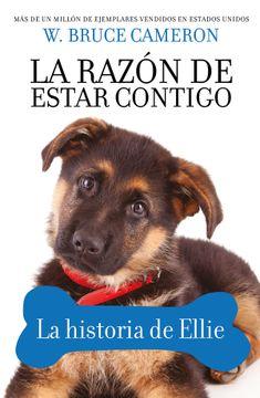 portada La Razonn de Estar con Tigo la Historia de Ellie