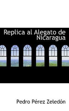 portada replica al alegato de nicaragua