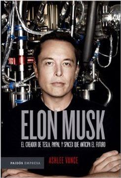 portada Elon Musk. El Empresario que Anticipa el Futuro