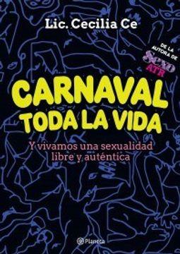 portada Carnaval Toda la Vida y Vivamos una Sexualidad Libre y Autentica
