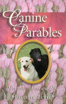 portada canine parables: portraits of god and life