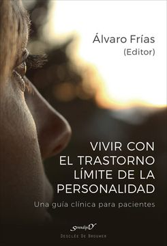 portada Vivir con el Trastorno Límite de Personalidad: Una Guía Clínica Para Pacientes
