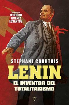 portada Lenin: El Inventor del Totalitarismo