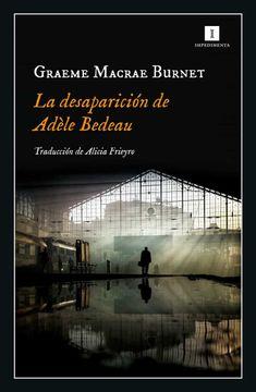 portada La Desaparición de Adèle Bedeau (Impedimenta)