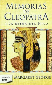 portada La Reina del Nilo (Memorias de Cleopatra 1) (b de Bolsillo)