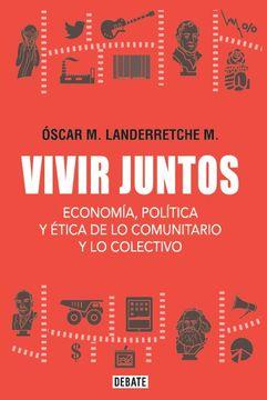 portada Vivir Juntos. Economía, Política y Ética de lo Comunitario y lo Colect