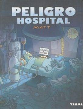 portada Peligro Hospital (Peligro, Humor)