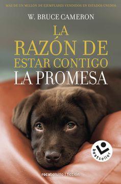 portada La Razón de Estar Contigo. La Promesa (Best Seller
