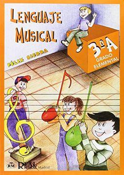 portada Lenguaje Musical, Grado Elemental 3°a (RM Lenguaje musical)