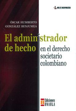 portada El Administrador de Hecho en el Derecho Societario Colombiano