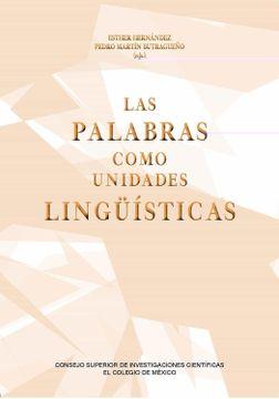 portada Las Palabras Como Unidades Lingüísticas