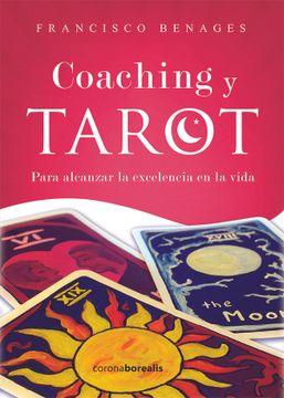 portada Coaching y Tarot: Para Alcanzar la Excelencia en la Vida