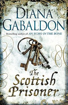 portada The Scottish Prisoner: A Novel. Diana Gabaldon (libro en Inglés)