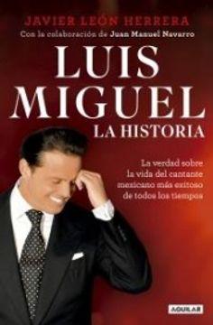 portada Luis Miguel. La Historia