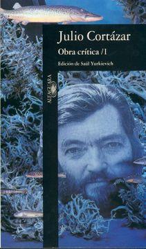 portada Obra Crítica 1: Edición de Saúl Yurkievich (Fuera Coleccion Alfaguara Adultos)