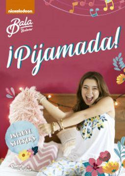 portada Bala.¡Pijamada!