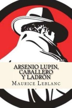 portada Arsenio Lupin, Caballero y Ladron (Spanish Edition)