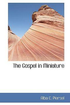 portada the gospel in miniature