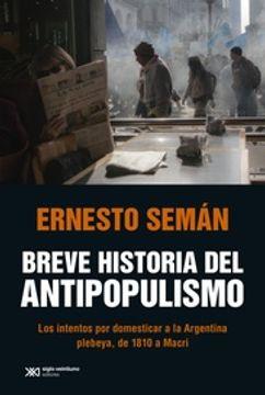portada Breve Historia del Antipopulismo