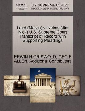 portada laird (melvin) v. nelms (jim nick) u.s. supreme court transcript of record with supporting pleadings