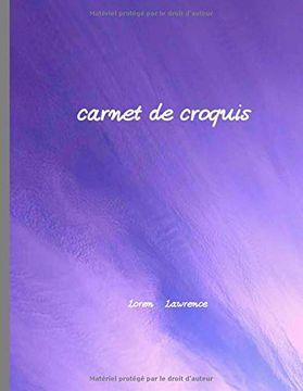 portada Carnet de Croquis: Bloc-Notes Vierge | 100 Pages | Bloc-Notes | Idéal Comme Agenda, Carnet de Croquis,.   Vide (libro en Francés)