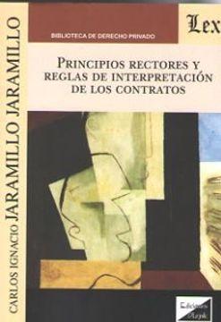 portada Principios Receptores y Reglas de Interpretacion de los Contratos