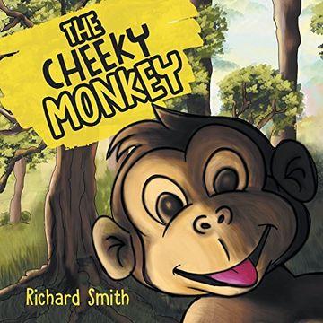 portada The Cheeky Monkey (libro en inglés)