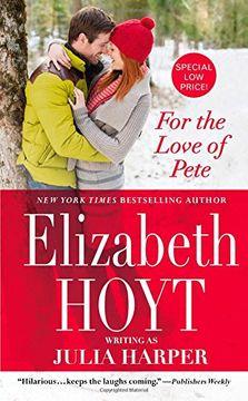 portada For the Love of Pete (libro en Inglés)