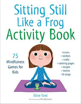 portada Sitting Still Like a Frog Activity Book: 75 Mindfulness Games for Kids (libro en Inglés)