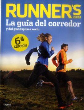 portada Running: Guía Completa Para Corredores.   Y Aquellos que Quieren Llegar a Serlo