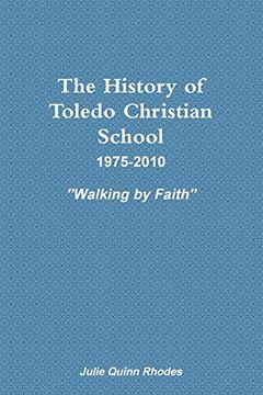 portada The History of Toledo Christian School