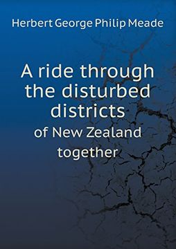portada A ride through the disturbed districts of New Zealand together