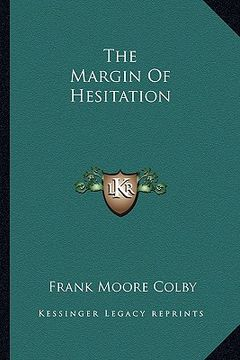 portada the margin of hesitation the margin of hesitation