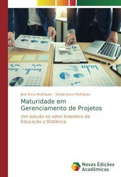 portada Maturidade em Gerenciamento de Projetos: Um estudo no setor brasileiro de Educação a Distância