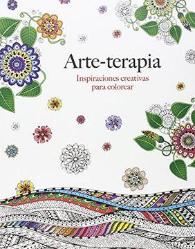 portada Arte-Terapia: Inspiraciones Creativas Para Colorear