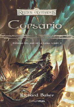portada Corsario nº 2: Espadas del mar de la Luna. Libro ii (Reinos Olvidados)