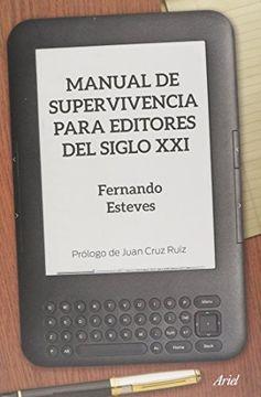 portada Manual de Supervivencia Para Editores del Siglo xxi