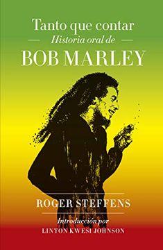 portada Tanto que Contar: Historia Oral de bob Marley
