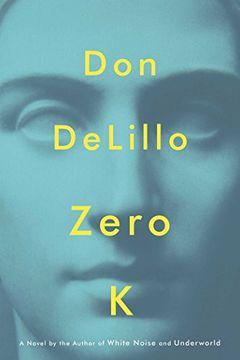 portada Zero k (Scribner) (libro en Inglés)