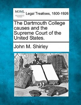portada the dartmouth college causes and the supreme court of the united states.