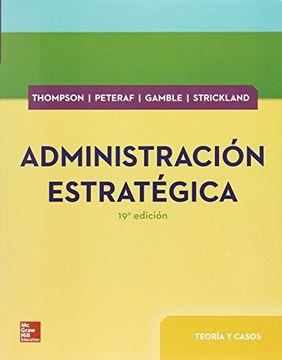 portada Administracion Estrategica Teoria y Casos