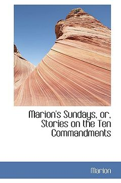 portada marion's sundays, or, stories on the ten commandments