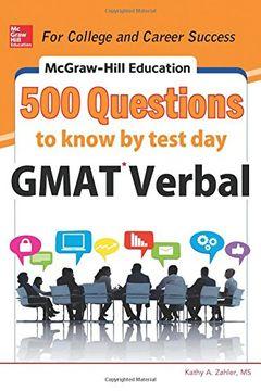 portada Mcgraw-Hill Education 500 Gmat Verbal Questions to Know by Test day (Mcgraw-Hill Education 500 Questions) (libro en Inglés)